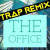 Trap Remix Guys - The Office (Trap Remix) artwork