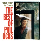 The War Is Over - The Best of Phil Ochs
