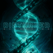 Evolution - Disturbed - Disturbed