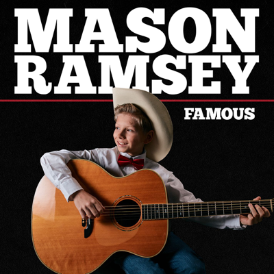 Famous - Mason Ramsey song