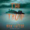 Nick Cutter - The Troop (Unabridged)  artwork