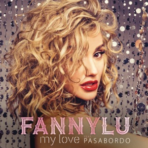 My Love (feat. Pasabordo) - Single Mp3 Download