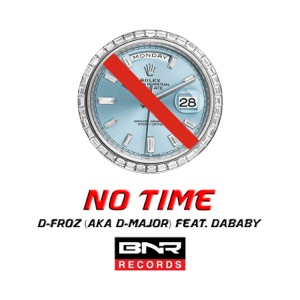 No Time (feat. DaBaby) - Single Mp3 Download