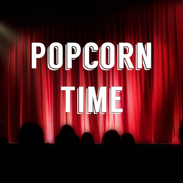 Popcorn Time Podcast