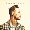 Roan Ash - If I Ever Saw Heaven artwork