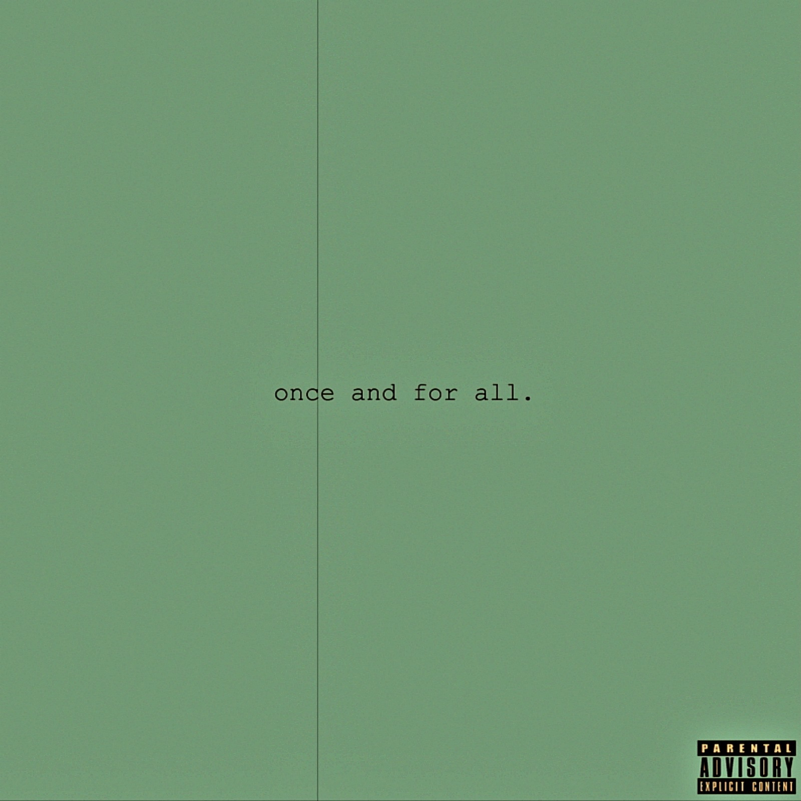 Once and for All. - Single