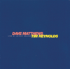 Live At Luther College - Dave Matthews & Tim Reynolds