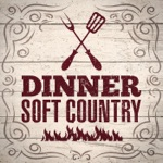 Dinner - Soft Country
