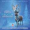 Olaf's Frozen Adventure (Original Soundtrack) - Various Artists