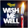 Kuami Eugene - Wish Me Well artwork