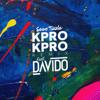 Kpro Kpro (feat. DaVido) [Remix] - Sean Tizzle