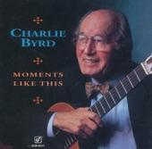 Charlie Byrd - Si Tu Vois Me Mere (I Remember When)
