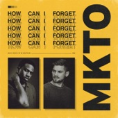 MKTO - How Can I Forget