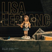 Lisa LeBlanc - City Slickers and Country Boys