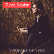 iTunes Session - EP - Christine and the Queens