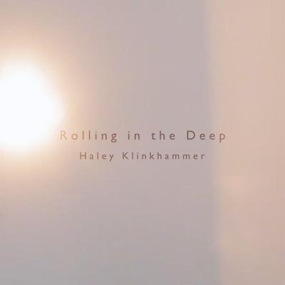 Rolling in the Deep - Single - Haley Klinkhammer