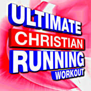 Ultimate Christian Running Workout - CWH - CWH