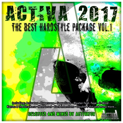 Activa 2017: The Best Hardstyle Package, Vol. 1 - Activator