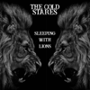 The Cold Stares - Sleeping with Lions kunstwerk