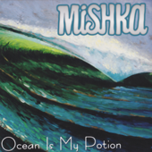 Ocean Is My Potion-Mishka