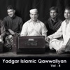 Yaadgar Islamic Qawwaliyan Vol 4