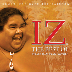 View album Somewhere Over The Rainbow: The Best of Israel Kamakawiwo'ole