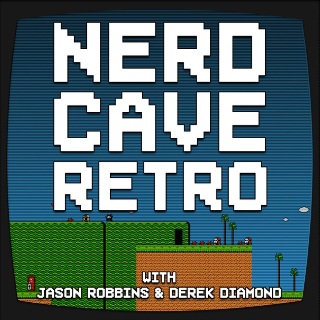 Nerd Cave Retro by Nerd Cave Network on Apple Podcasts