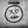 Xo Sad - Crawling artwork
