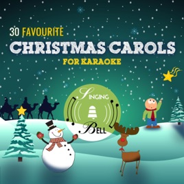 Karaoke Christmas Songs.30 Favourite Christmas Carols For Karaoke By Singing Bell