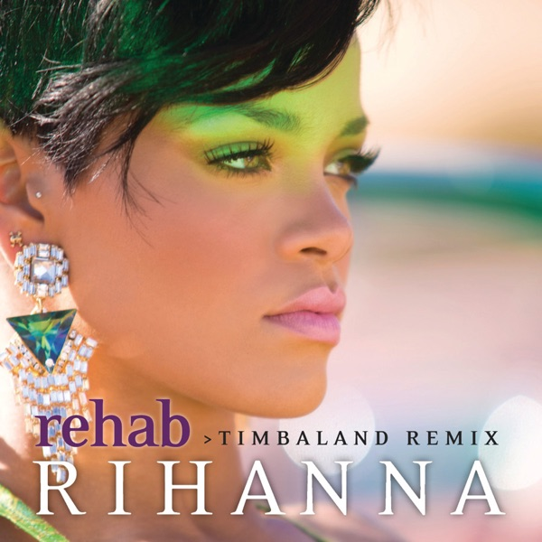 Rehab (Timbaland Remix) - Single