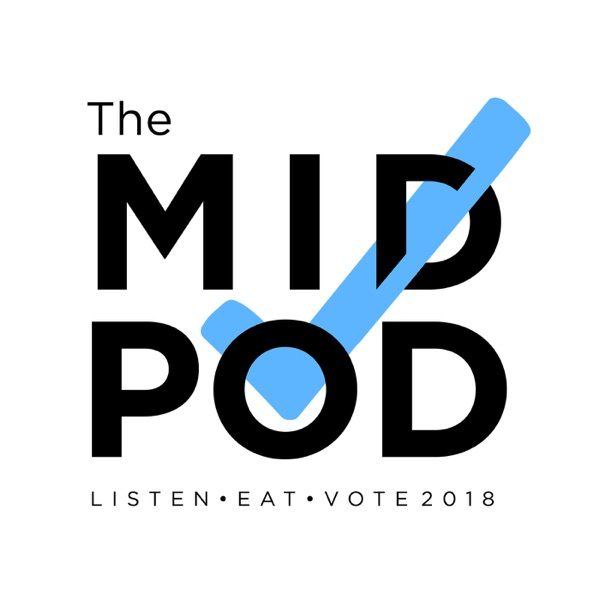 The Midpod: The Midterms Podcast