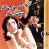 Dance Hall Crashers - Over Again