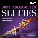 Selfies. Der siebte Fall für Carl Mørck, Sonderdezernat Q (Ungekürzt)