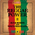Sly & Robbie & SPICY CHOCOLATE - I Will Be There For You (feat. Shaggy)