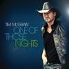One of Those Nights (Radio Edit) - Single, Tim McGraw