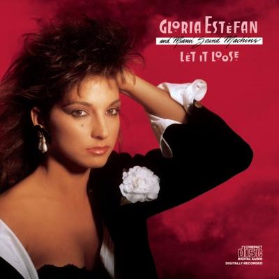 Let It Loose - Gloria Estefan