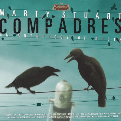 Compadres - an Anthology of Duets - Marty Stuart