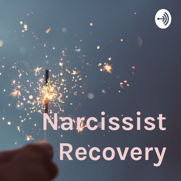 Narcissist Recovery Podcast – Podcast – Podtail