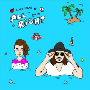 All Right (feat. gnash) - Single Mp3 Download