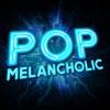 Pop Melancholic