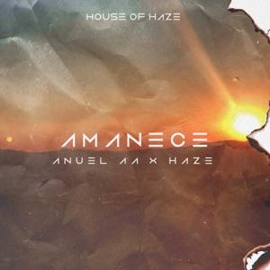 Anuel AA & Haze - Amanece