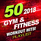 50 Gym & Fitness Workout Hits! 2018