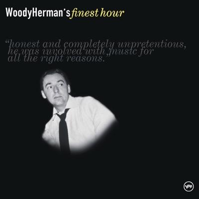Woody Herman's Finest Hour - Woody Herman