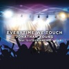 Every Time We Touch (feat. Sixteeninmono) - Single, Jonathan Young