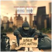 Junkie Lives Matter