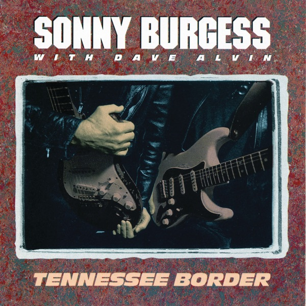 Tennessee Border (with Dave Alvin)
