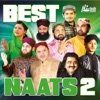 Best Naats, Vol. 2 - Islamic Naats