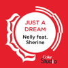 Nelly - Just a Dream (Coke Studio Fusion Mix) [feat. Shireen Abdul Wahab] [feat. Sherine] artwork