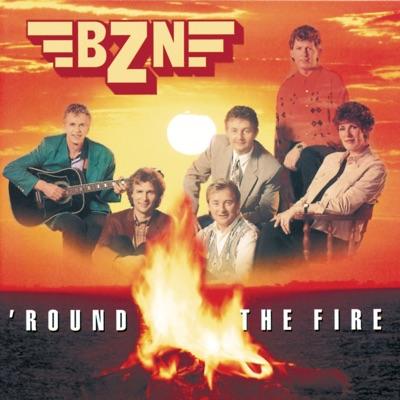 'Round The Fire - BZN