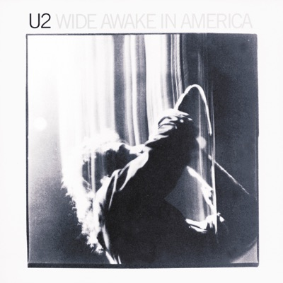 Wide Awake In America (Live) - EP - U2
